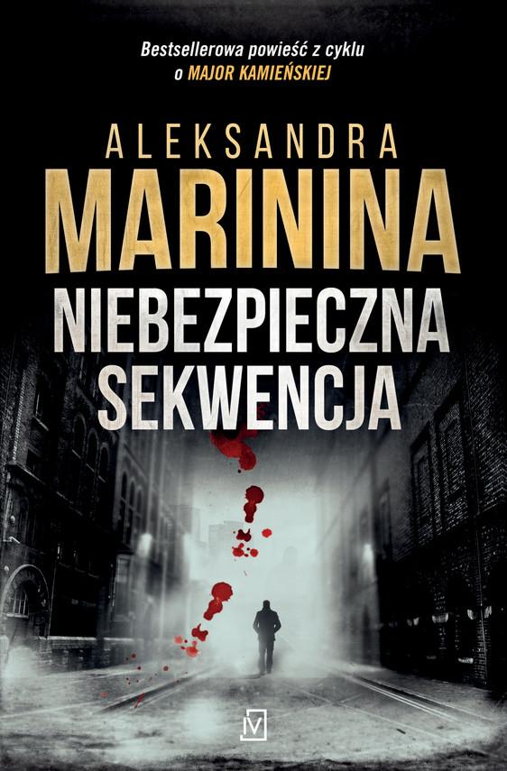 okładka Niebezpieczna sekwencjaebook   epub, mobi   Aleksandra Marinina