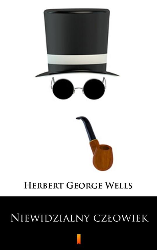 okładka Niewidzialny człowiek, Ebook   Herbert George Wells