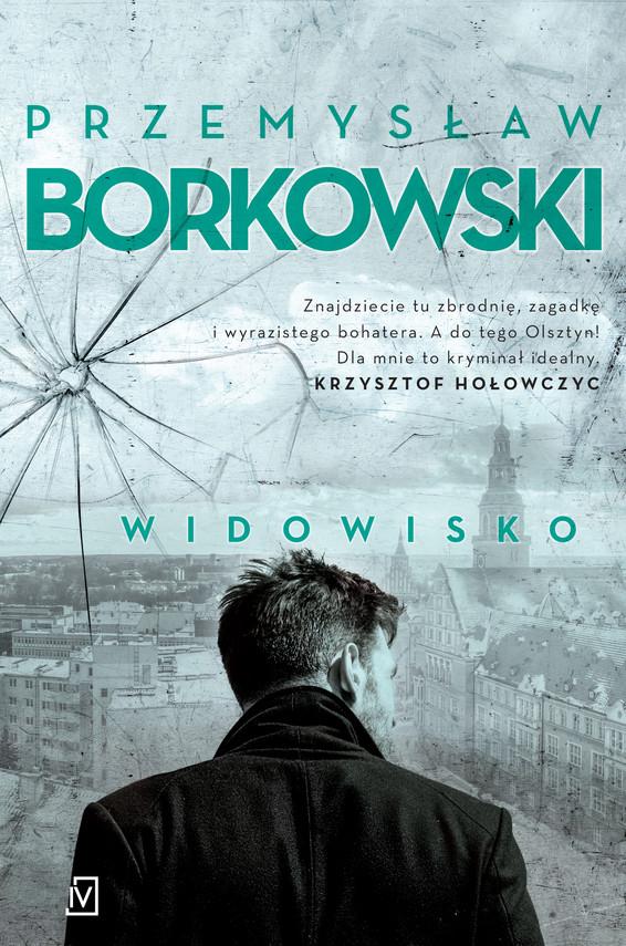 okładka Widowiskoebook | epub, mobi | Przemysław Borkowski