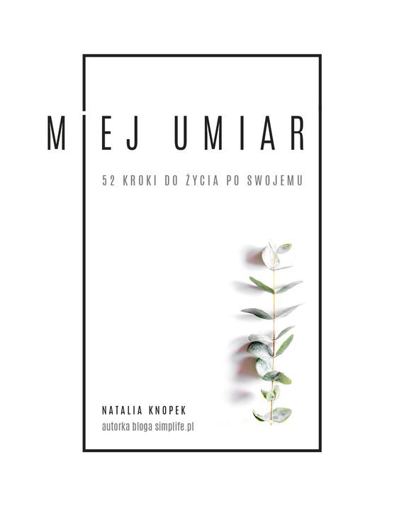 okładka Miej umiarebook | epub, mobi | Natalia Knopek