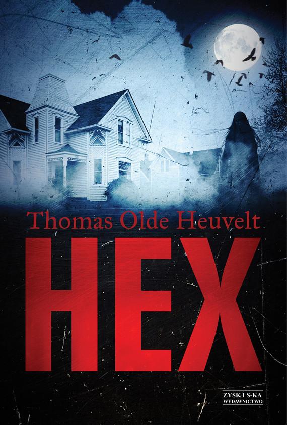 okładka HEXebook | epub, mobi | Thomas Olde-Heuvelt