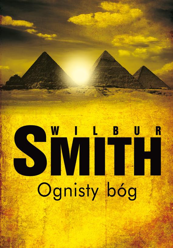 okładka Ognisty bóg, Ebook   Wilbur Smith