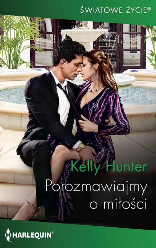 okładka Porozmawiajmy o miłości, Ebook   Kelly Hunter