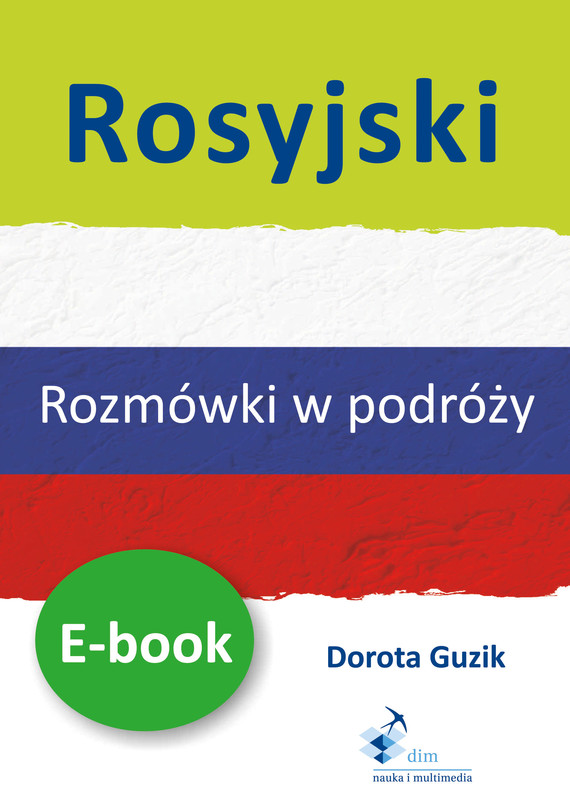 okładka Rosyjski Rozmówki w podróży ebookebook | pdf | Dorota Guzik