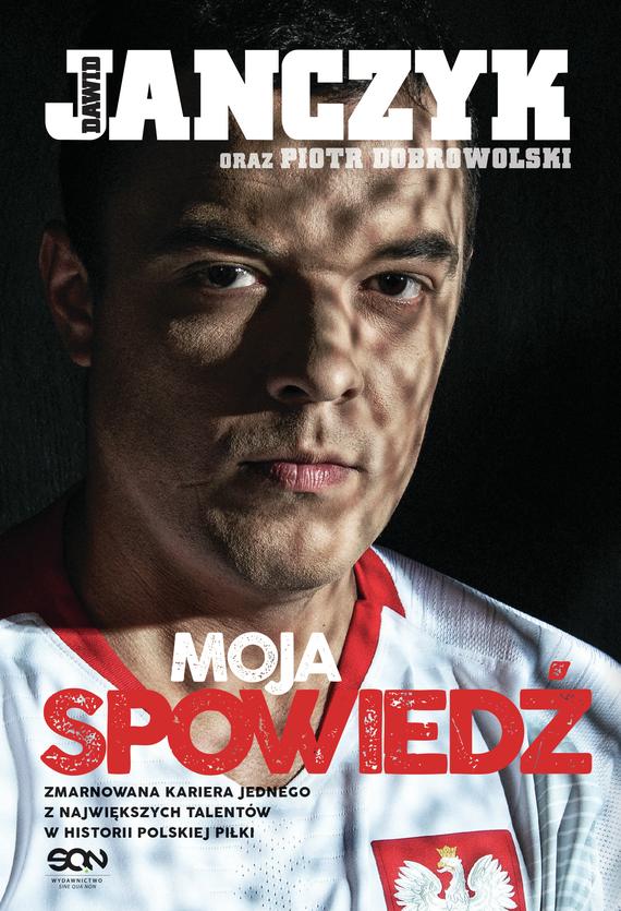 okładka Dawid Janczyk. Moja spowiedź, Ebook | Patryk  Dobrowolski, Dawid Janczyk