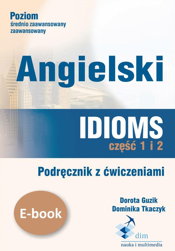 okładka Angielski Idioms ebookebook | pdf | Dorota Guzik