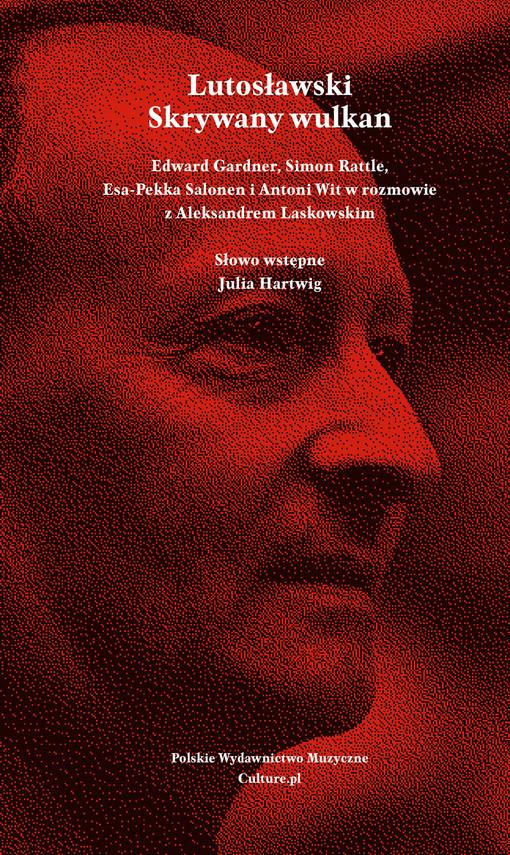 okładka Lutosławski. Skrywany wulkan, Ebook | Aleksander Laskowski