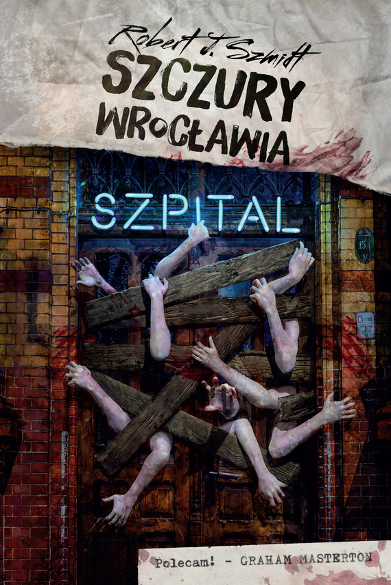 okładka Szczury Wrocławia. Szpital, Ebook | Robert J. Szmidt