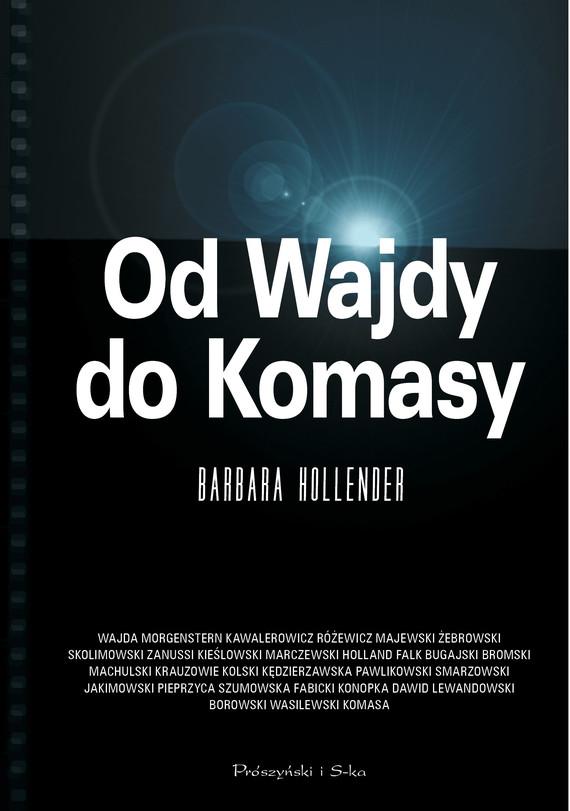okładka Od Wajdy do Komasy, Ebook | Barbara Hollender