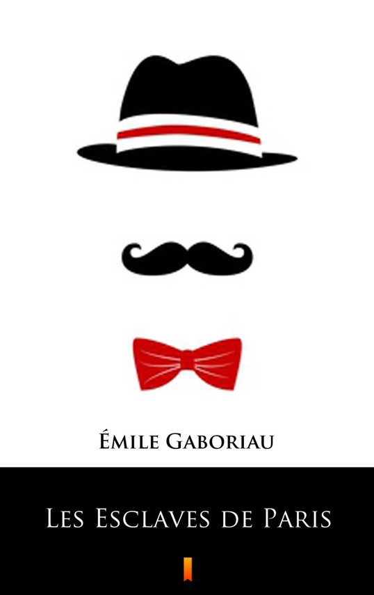 okładka Les Esclaves de Paris, Ebook   Émile Gaboriau