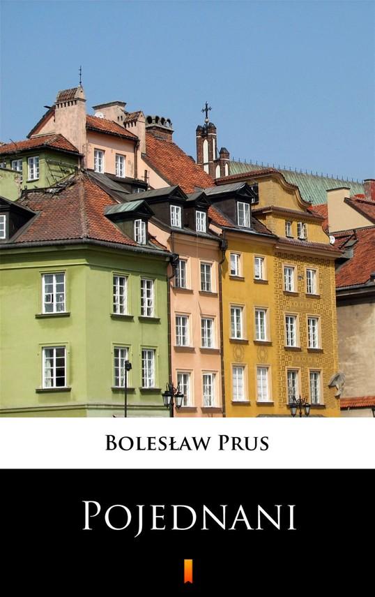 okładka Pojednani, Ebook | Bolesław Prus