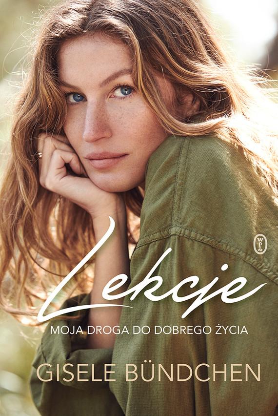 okładka Lekcje. Moja droga do dobrego życia, Ebook | Gisele Bündchen