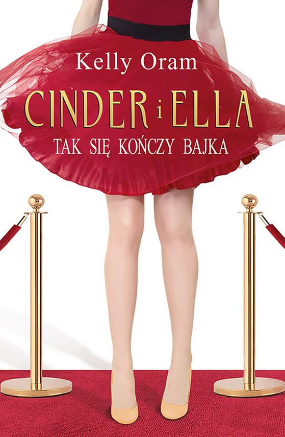 okładka Cinder i Ella (Tom 2). Cinder i Ella, Ebook   Kelly Oram