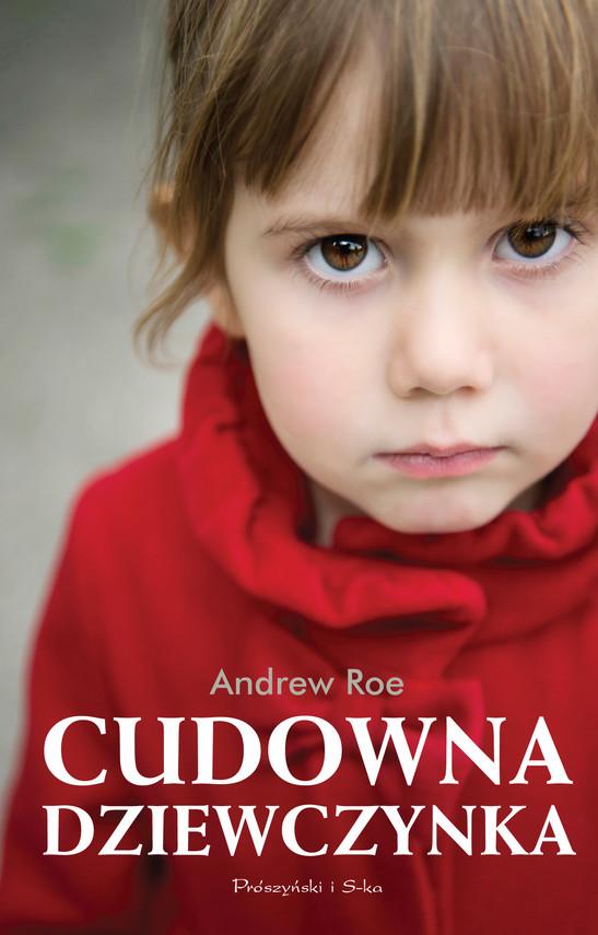 okładka Cudowna dziewczynka, Ebook | Andrew Roe