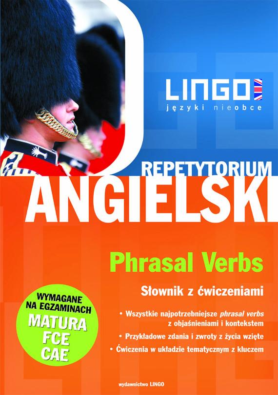 okładka Angielski. Phrasal Verbsebook | pdf | Dorota Koziarska, Alisa Mitchel Masiejczyk