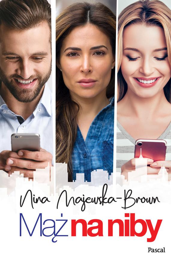 okładka Mąż na niby, Ebook | Nina Majewska-Brown