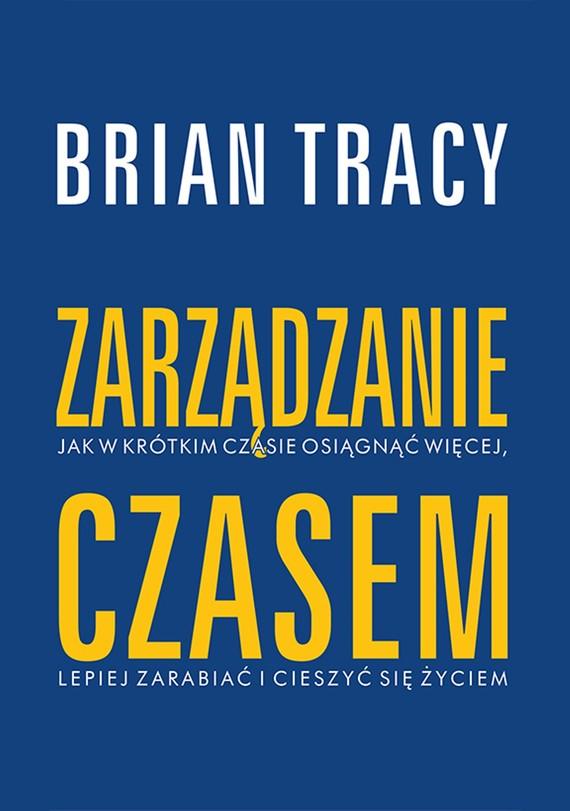 okładka Zarządzanie czasem, Ebook | Brian Tracy