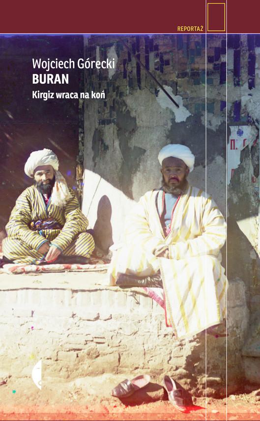okładka Buran. Kirgiz wraca na końebook | epub, mobi | Wojciech Górecki