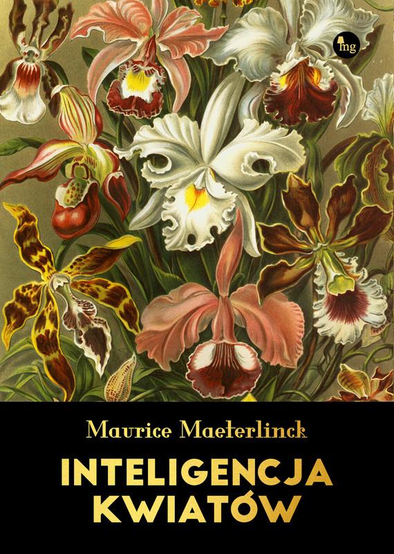 okładka Inteligencja kwiatówebook | epub, mobi | Maurice Maeterlinck