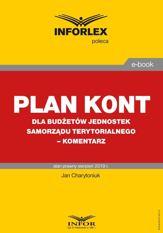 okładka Plan kont dla budżetów jednostek samorządu terytorialnego – komentarz, Ebook | Jan Charytoniuk