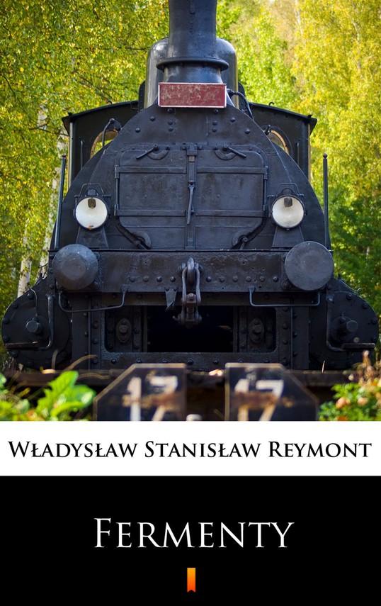 okładka Fermenty, Ebook | Władysław Stanisław Reymont