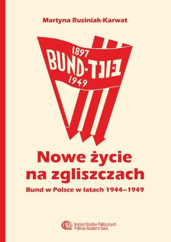 okładka Nowe życie na zgliszczach, Ebook | Martyna  Rusiniak-Karwat
