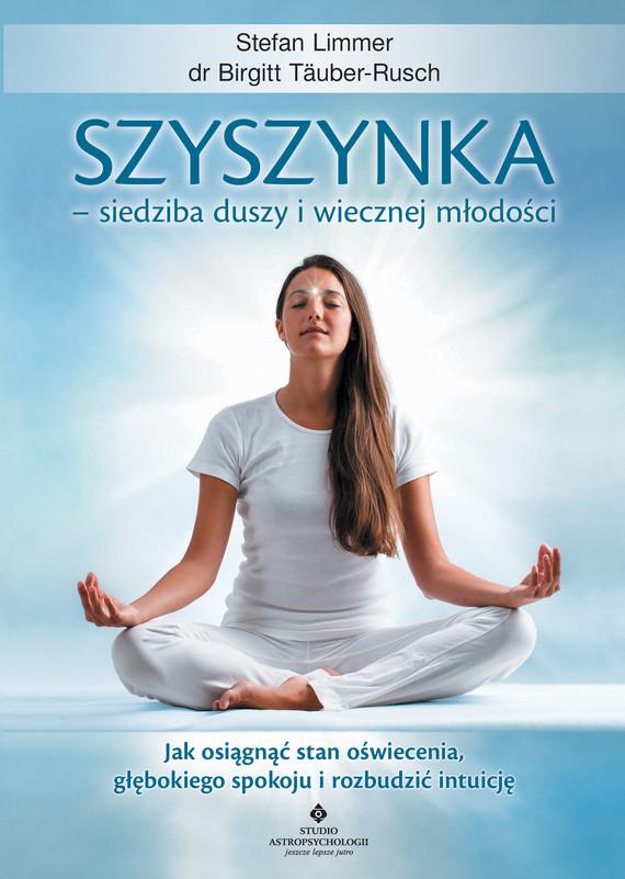 okładka Szyszynka – siedziba duszy i wiecznej młodościebook | epub, mobi | Limmer Stefan