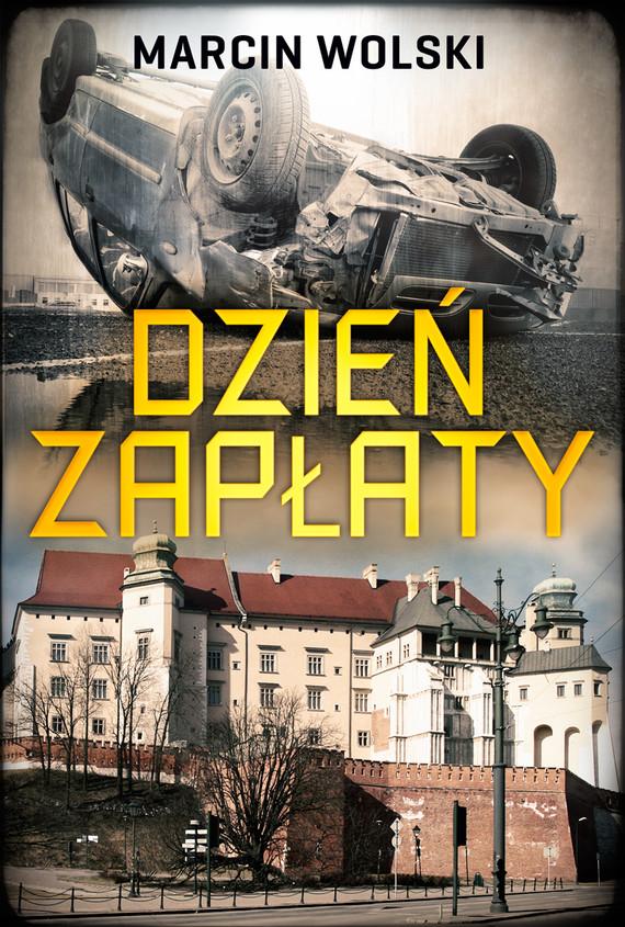 okładka Dzień zapłaty, Ebook | Marcin Wolski