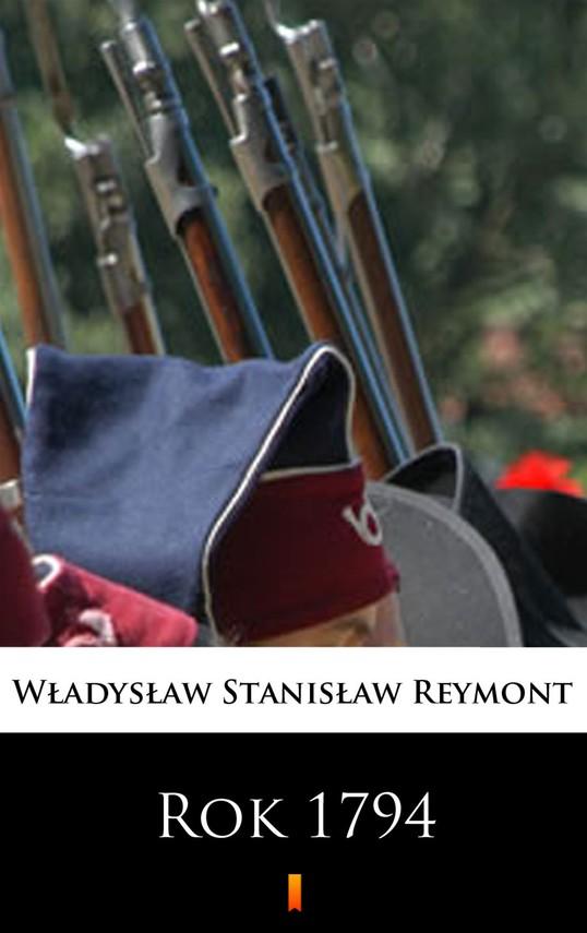 okładka Rok 1794ebook | epub, mobi | Władysław Stanisław Reymont