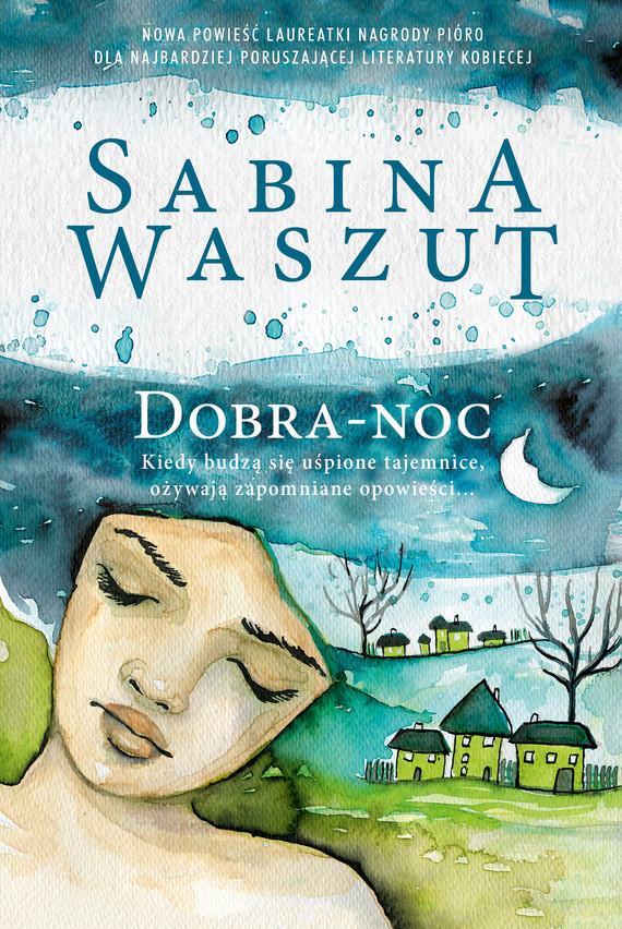okładka Dobra-nocebook | epub, mobi | Sabina Waszut