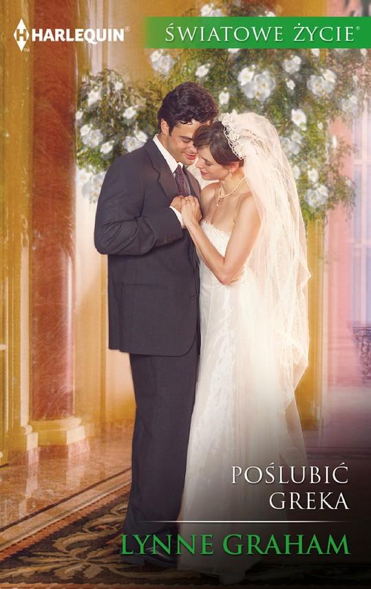 okładka Poślubić Greka, Ebook | Lynne Graham