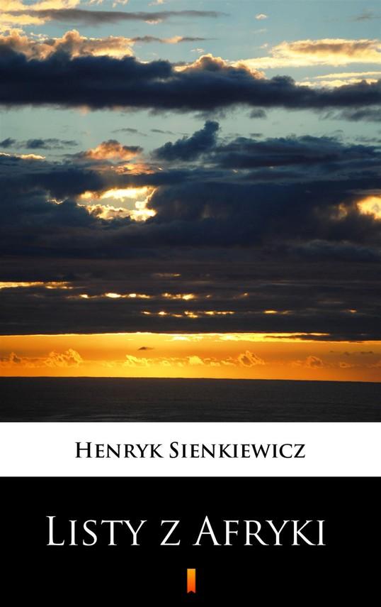 okładka Listy z Afrykiebook | epub, mobi | Henryk Sienkiewicz
