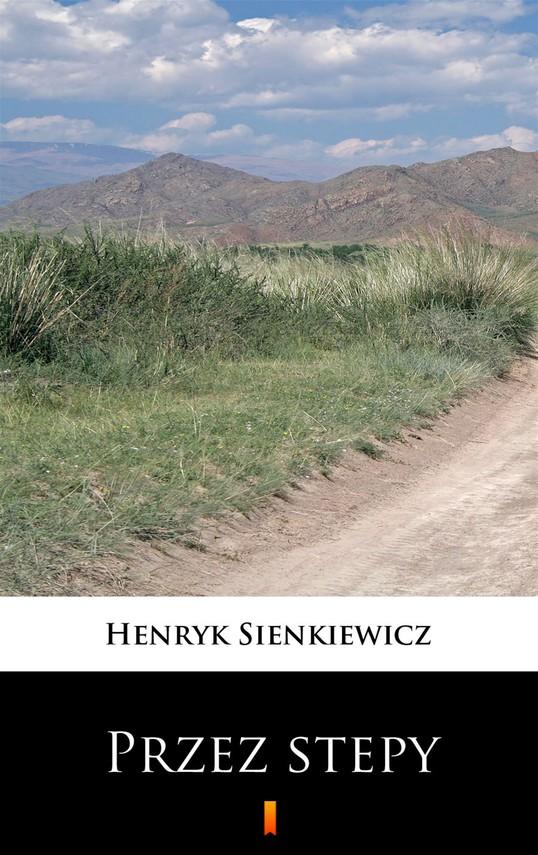 okładka Przez stepyebook   epub, mobi   Henryk Sienkiewicz