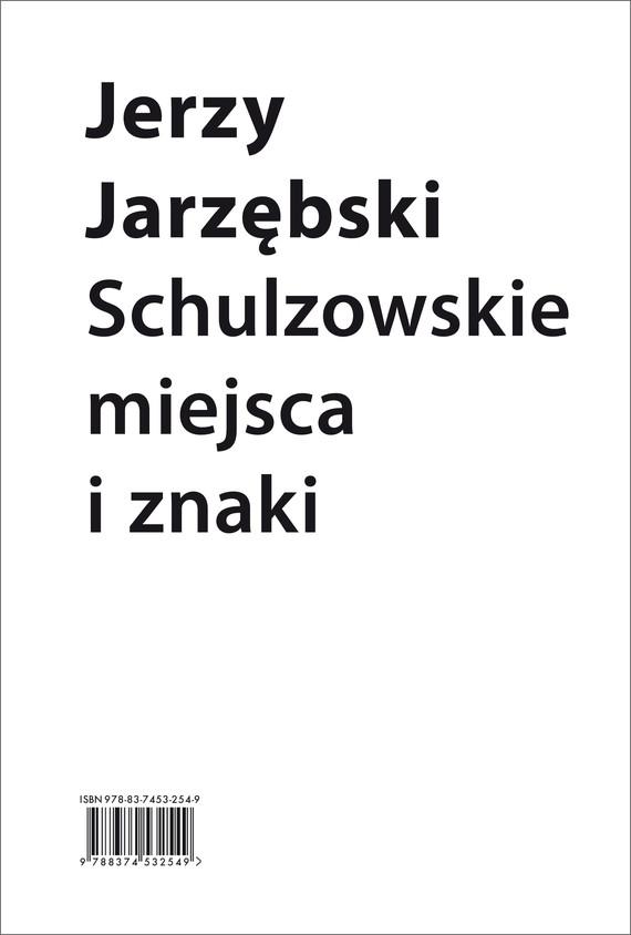okładka Schulzowskie miejsca i znakiebook | epub, mobi | Jerzy Jarzębski