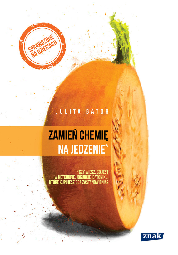 okładka Zamień chemię na jedzenie, Ebook | Julita Bator