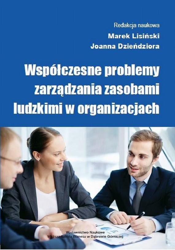 okładka Współczesne problemy zarządzania zasobami ludzkimi w organizacjach, Ebook | Marek  Lisiński, Joanna  Dzieńdziora