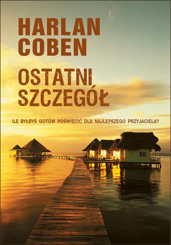 okładka Ostatni szczegółebook | epub, mobi | Harlan Coben