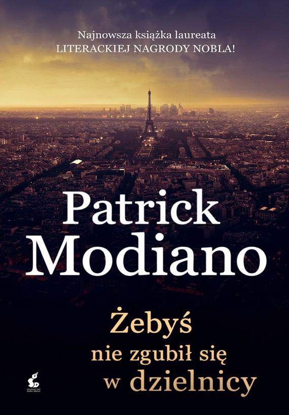 okładka Żebyś nie zgubił się w dzielnicy, Ebook | Patrick Modiano