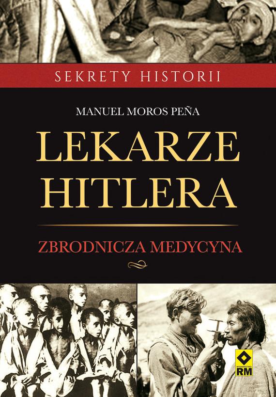 okładka Lekarze Hitleraebook | epub, mobi | Manuel Moros Peña