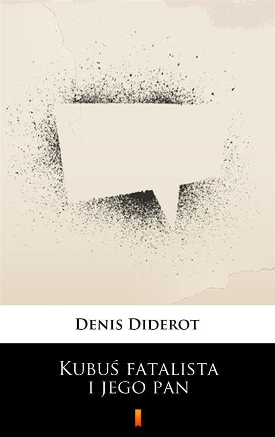 okładka Kubuś fatalista i jego pan, Ebook   Denis Diderot