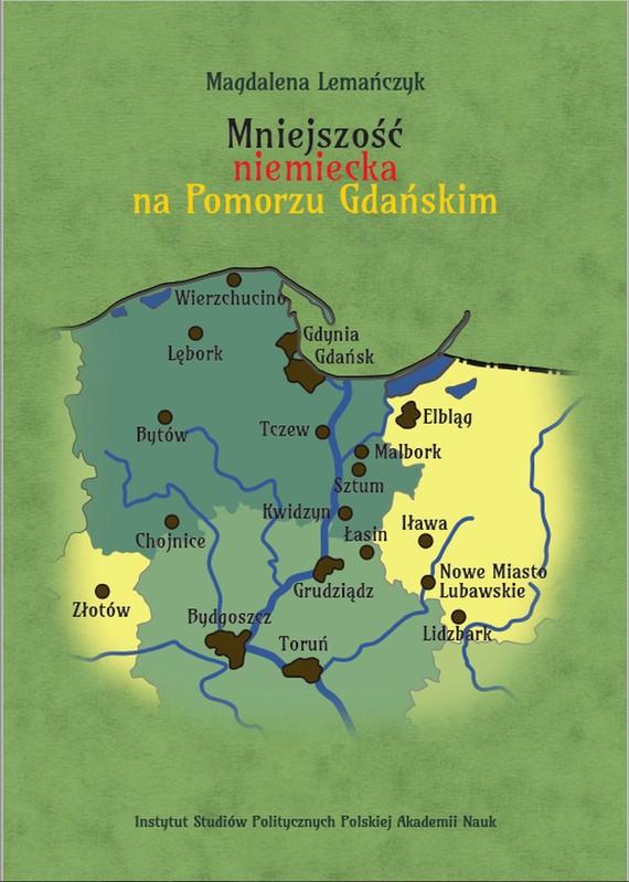 okładka Mniejszość niemiecka na Pomorzu Gdańskim, Ebook | Magdalena  Lemańczyk