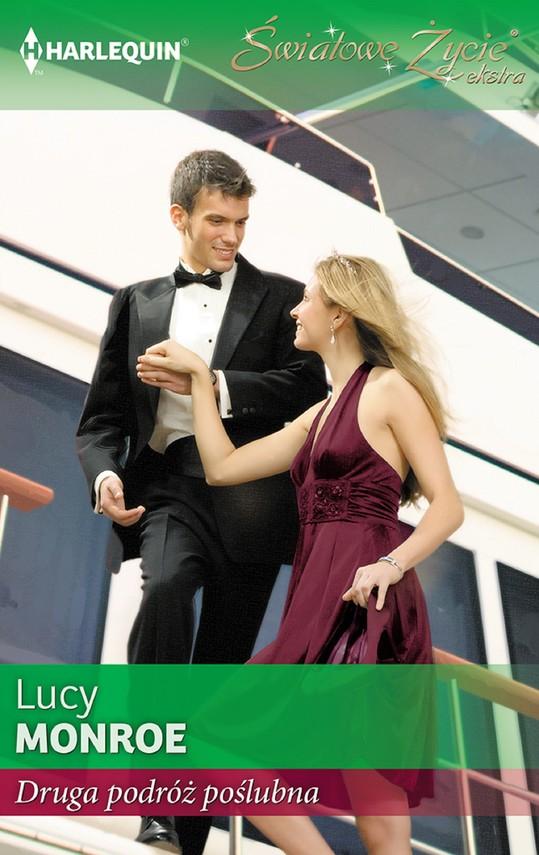okładka Druga podróż poślubnaebook | epub, mobi | Lucy Monroe