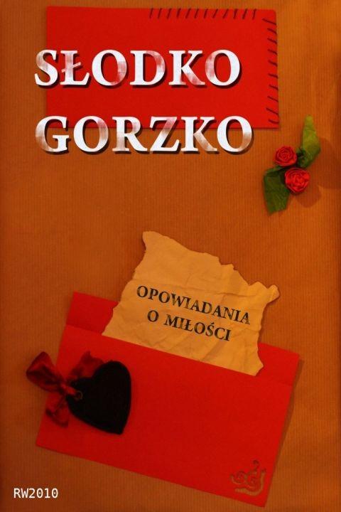 okładka Słodko gorzko. Opowiadania o miłości, Ebook | autor zbiorowy