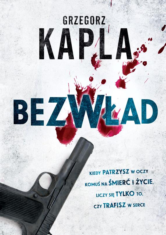 okładka Bezwładebook | epub, mobi | Grzegorz Kapla