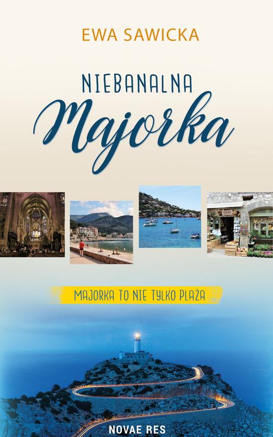 okładka Niebanalna Majorka, Ebook | Ewa Sawicka