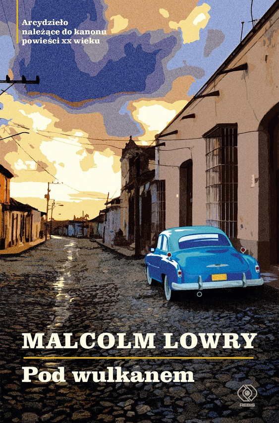 okładka Pod wulkanem, Ebook | Malcolm Lowry