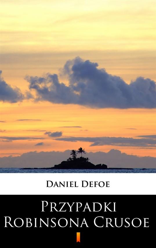 okładka Przypadki Robinsona Crusoeebook   epub, mobi   Daniel Defoe