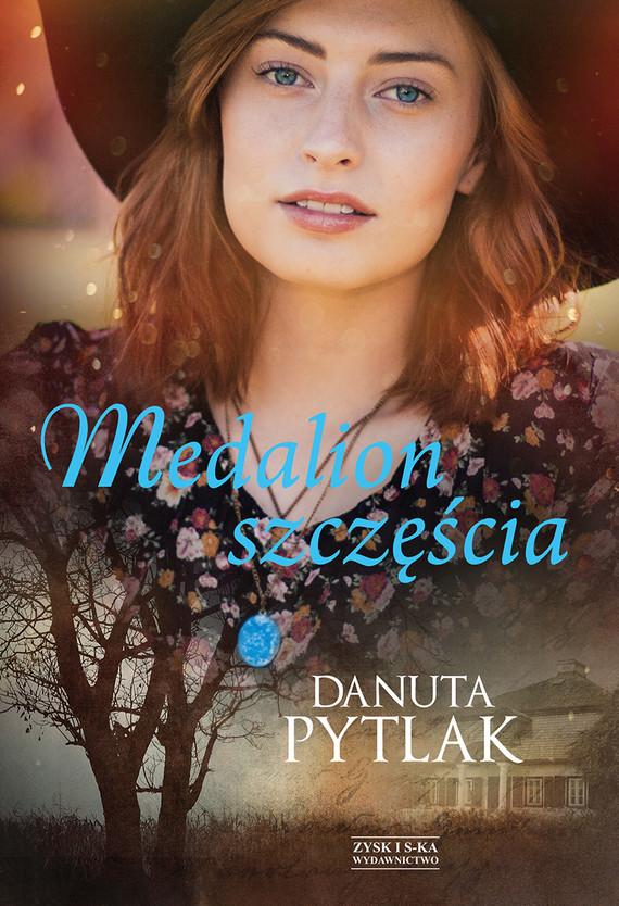 okładka Medalion szczęścia DODRUK, Ebook | Danuta Pytlak