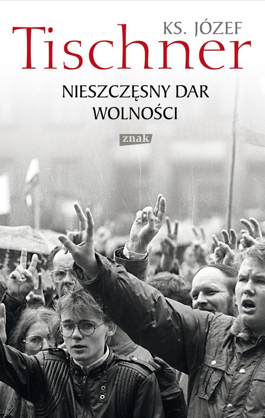 okładka Nieszczęsny dar wolnościebook   epub, mobi   Józef Tischner