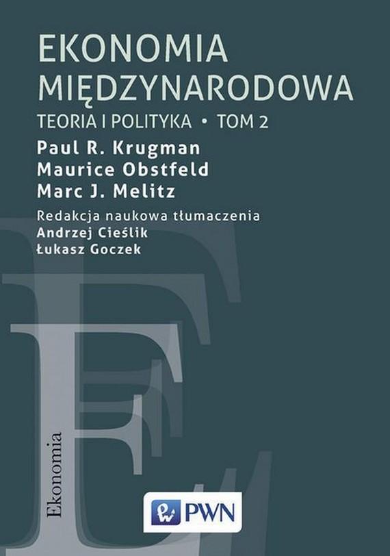 okładka Ekonomia międzynarodowa. Tom 2, Ebook   Maurice Obstfeld, Paul R. Krugman, Marc J.  Melitz